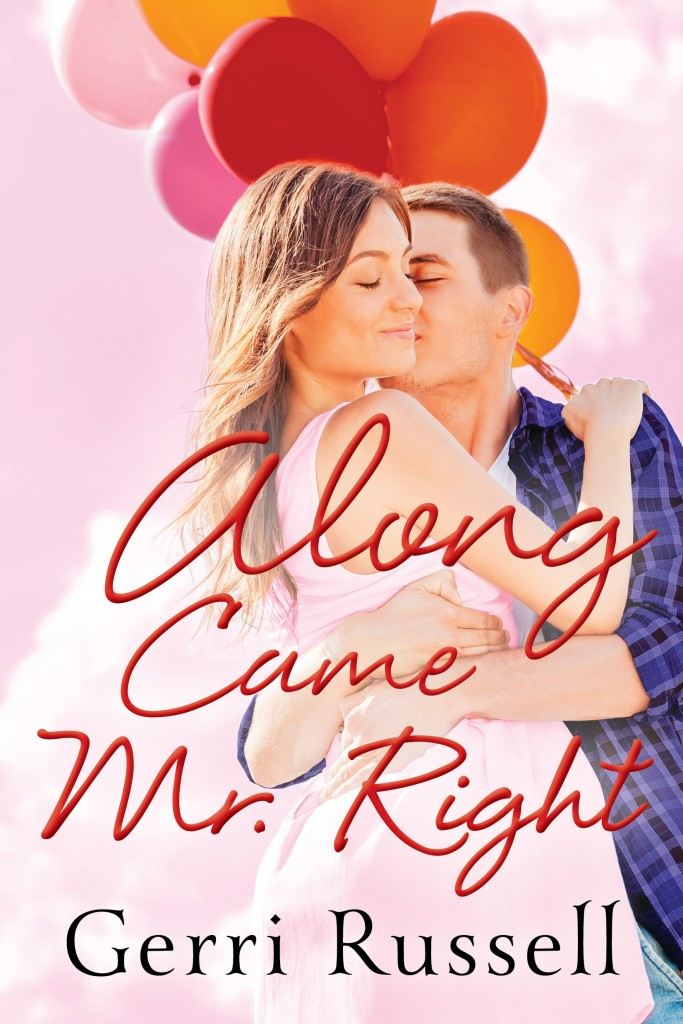 Along Came Mr.Right Cover