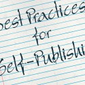 Best Practices for Self-Publishing: May 25, 2016